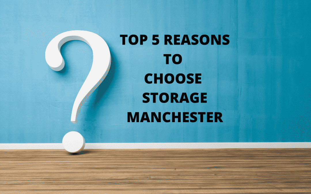 Choose Storage Manchester