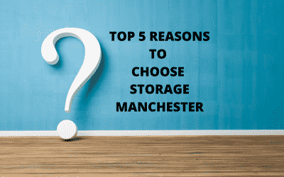 Top 5 Reasons To Choose Storage Manchester