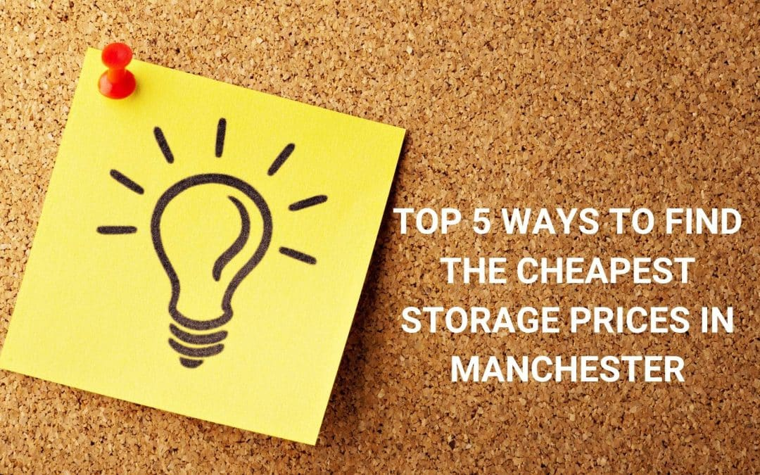 Cheap Storage Price In Manchester